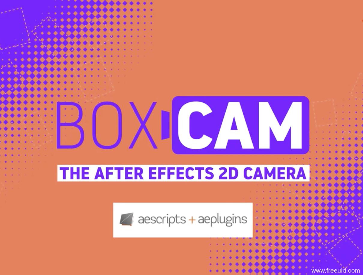 二维平面摄像机动画控制脚本-AE插件Boxcam v2.4 + 使用教程